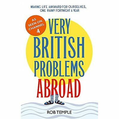 Very British Problems Abroad - Hardcover NEW Rob Temple (Aut 2015-09-24