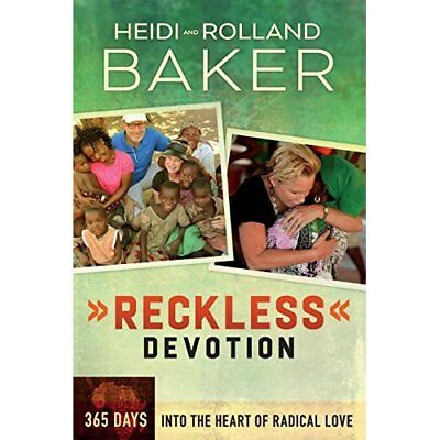 Reckless Devotion: 365 Days Into the Heart of Radical L - Paperback NEW Baker, H