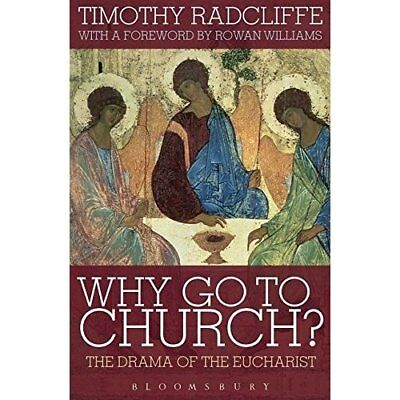 Why Go to Church? 2009: The Archbishop of Canterbury's  - Paperback NEW Radcliff