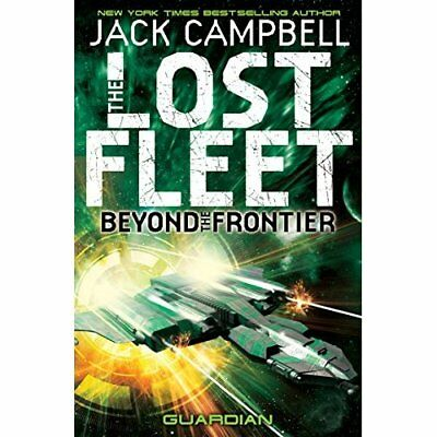 The Lost Fleet: Beyond the Frontier - Guardian - Paperback NEW Campbell, Jack 20