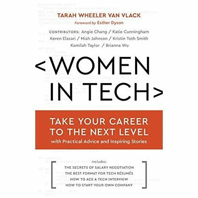 Women in Tech: Take Your Career to the Next Level with  - Hardcover NEW Tarah Wh