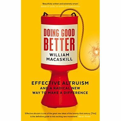 Doing Good Better: Effective Altruism and a Radical New - Paperback NEW MacAskil