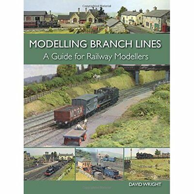 Modelling Branch Lines: A Guide for Railway Modellers - Paperback NEW David Wrig