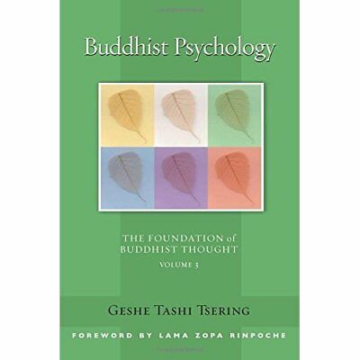 Buddhist Psychology (Foundation of Buddhist Thought) (F - Paperback NEW Tsering,