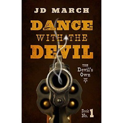 Dance with the Devil (Devil's Own) - Hardcover NEW Jd March (Autho 2014-11-19