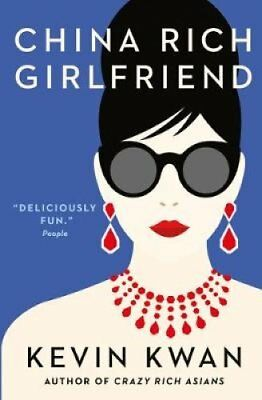 China Rich Girlfriend There's Rich, There's Filthy Rich, and Th... 9781760290788