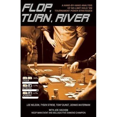 Flop, Turn, River - Paperback NEW Lee Nelson (Aut 2014-12-15