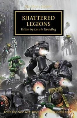 Shattered Legions by Laurie Goulding 9781784966294 (Paperback, 2017)