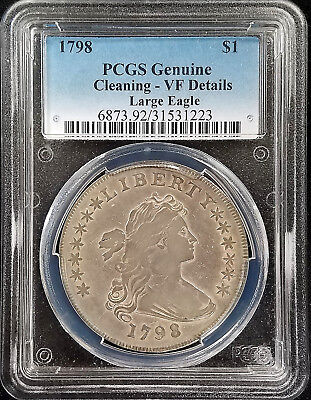 1798 Draped Bust Silver Dollar, Large Eagle variety, PCGS certified VF Details!