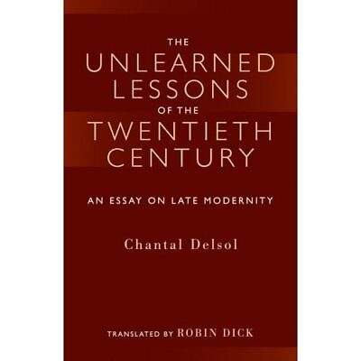 Unlearned Lessons of Twentieth Century (Crosscurrents ( - Paperback NEW Delsol,