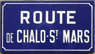 Old French enamel street sign plaque road name plate Chalo St Mars Etampes 1970s
