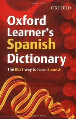 OXFORD LEARNERS SPANISH DICTIONARY (Oxford Learner's Dictionary)-Hachette Child