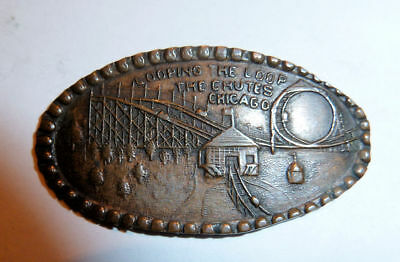 Elongated Cent c.1905 CHICAGO The Chutes Amusement Park LOOPING THE LOOP