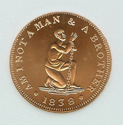 """""""1838 AM I NOT A MAN & A BROTHER"""" 1/2oz COPPER TOKEN  PERFECT UNCIRCULATED"""