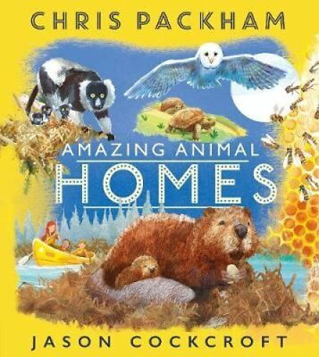 Amazing Animal Homes by Chris Packham 9781405284899 (Paperback, 2018)