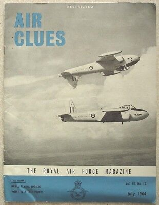 Air Clues. The RAF magazine. July 1964, Vol.18, No.10. Including RNAS at War