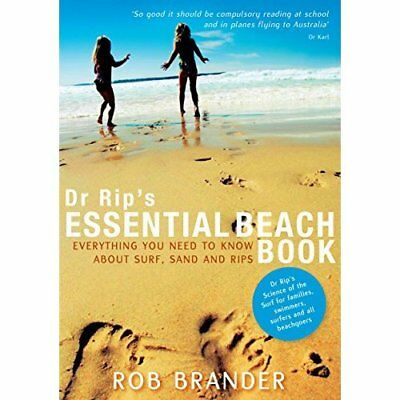 Dr Rip's Essential Beach Book: Everything You Need to K - Paperback NEW Brander,
