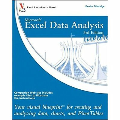 Excel Data Analysis: Your Visual Blueprint for Creating - Paperback NEW Denise E