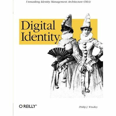 Digital Identity - Paperback NEW Windley, Phil 2005-08-11