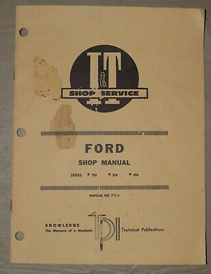 I&T FO-4 Shop Manual FORD 2N, 8N, 9N Tractors!  Paperback