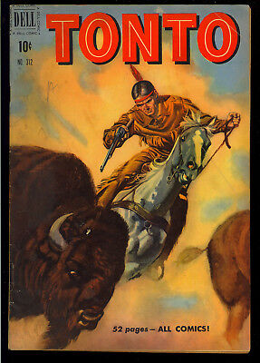 Four Color #312 (Tonto #1) Nice Lone Ranger Golden Age Dell Comic 1951 VG
