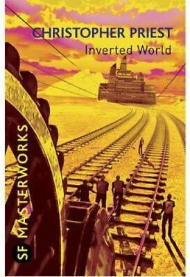 Inverted World by Christopher Priest 9780575082106 (Paperback, 2010)