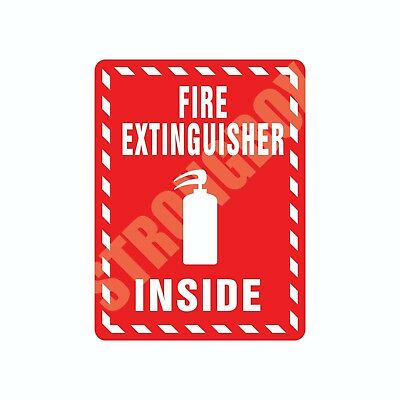 Industrial Safety Decal Sticker FIRE EXTINGUISHER INSIDE label
