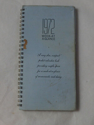 1972 WEEK AT A GLANCE NOTEBOOK with entries
