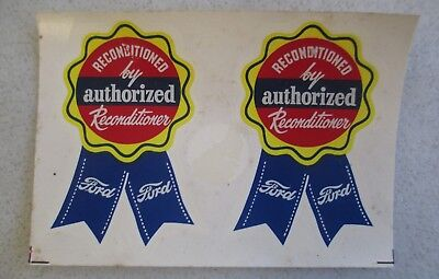 Pair Of Vintage Ford Reconditioned By Authorized Reconditioner Ribbon Decal