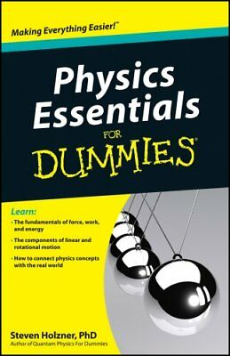Physics Essentials For Dummies by Steven Holzner 9780470618417 (Paperback, 2010)