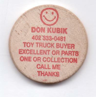 Don Kubik-Toy Truck Buyer-Call Thanks-Wooden Nickel-One 1/2 Inches Width-Vintage