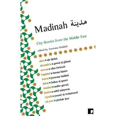 Madinah: City Stories from the Middle East - Paperback NEW Gursel, Nedim 2008-10