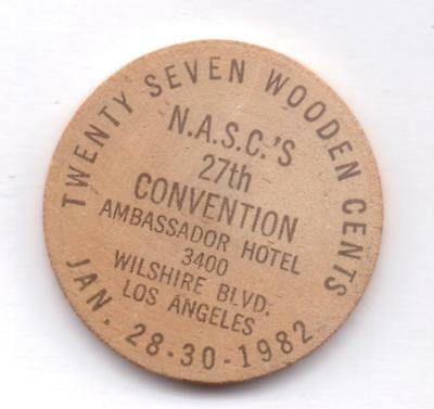 N.a.s.c.'s 27Th Convention-Los Angeles,ca-Wooden Nickel-One 1/2 Inches Width
