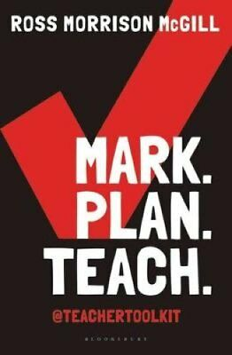 Mark. Plan. Teach.: Save time. Reduce workload. Impact learning. by Ross...