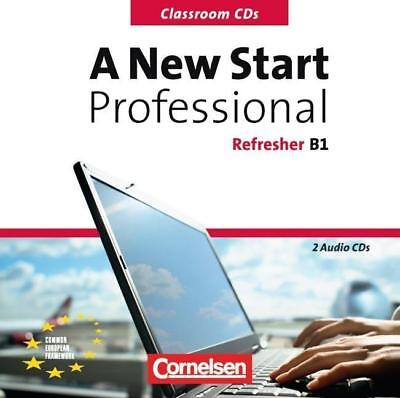 A New Start Prof. Refresher/Europ. Referenzrahmen: B1 CD