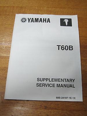 2002 Yamaha Marine Outboard Manual T60B Supplementary Service 69S-28197-1E-1X