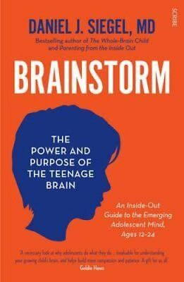 Brainstorm the power and purpose of the teenage brain 9781922247452