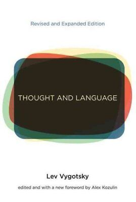 Thought and Language by L. S. Vygotsky 9780262517713 (Paperback, 2012)