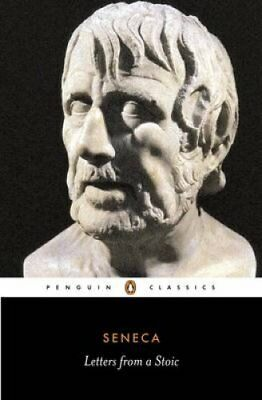 Letters from a Stoic Epistulae Morales Ad Lucilium 9780140442106