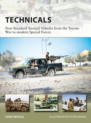 Technicals Non-Standard Tactical Vehicles from the Great Toyota... 9781472822512