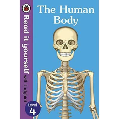 The Human Body - Read It Yourself with Ladybird Level 4 - Hardcover NEW Ladybird