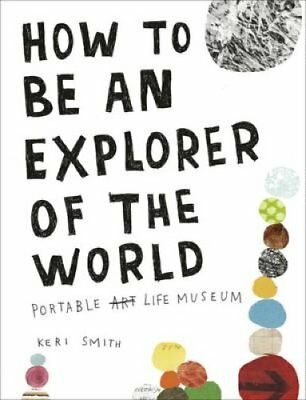 How to be an Explorer of the World by Keri Smith 9780241953884 (Paperback, 2011)