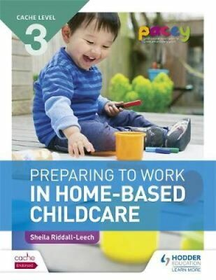 CACHE Level 3 Preparing to Work in Home-based Childcare 9781471841514