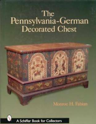 Pennsylvania German Decorated Chest book PA paint brass