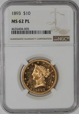 1893 $10 Gold Liberty #938473-8 MS62 PL NGC