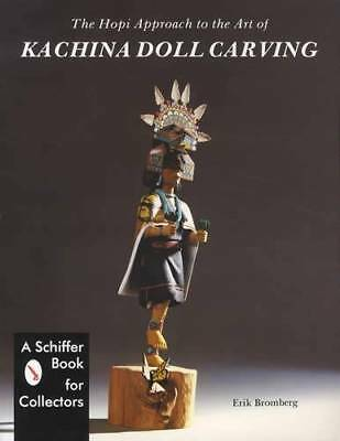 Hopi Indian Kachina Doll Carving Collector Ref w Art Symbolism Examples, Artists