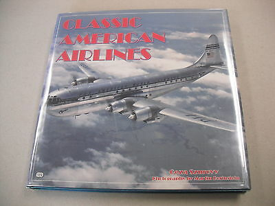 """""""classic American Airlines"""" By Szurovy! Illustrated History Of The Pioneer Years"""