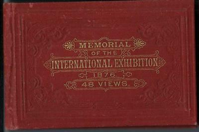 1876 Memorial of the International Exhibit Philadelphia / 48 Views Book w / Map