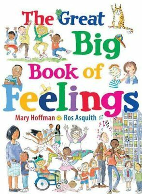 The Great Big Book of Feelings by Mary Hoffman 9781847807588 (Paperback, 2016)
