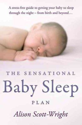 The Sensational Baby Sleep Plan by Alison Scott-Wright 9780593062814